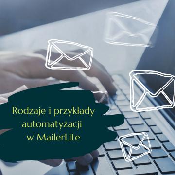 Automatyzacje w MailerLite – rodzaje i przykłady
